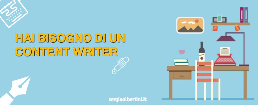 perché hai bisogno di un content writer